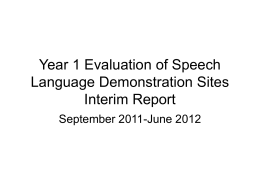 Year 1 Evaluation of Speech Language Demonstration