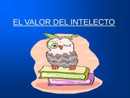 EL VALOR DEL INTELECTO - Federación Venezolana de