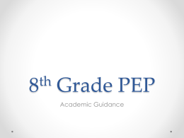 8th Grade PEP - Denver Public Schools Counseling -
