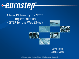 A New Philosophy for STEP Implementation -
