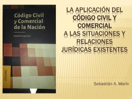 La aplicación del código civil y comercial a las