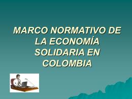 MARCO NORMATIVO DE LA ECONOMÍA SOLIDARIA