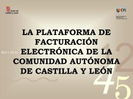 LA PLATAFORMA DE FACTURACIÓN ELECTRÓNICA DE LA