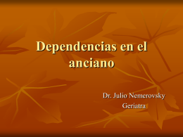 Dependencias de causa Neurológica