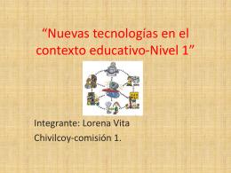 Nuevas tecnologías en el contexto educativo