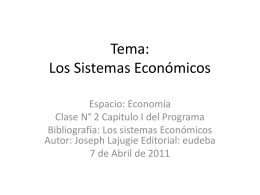 Tema: Sistemas Económicos