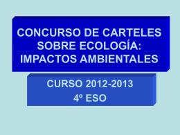 CONCURSO DE CARTELES SOBRE ECOLOGÍA: IMPACTOS