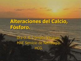 Alteraciones del Cálcio, Fósforo, Vit. D y de la