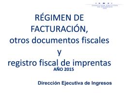 Régimen de Facturación y registro Fiscal de