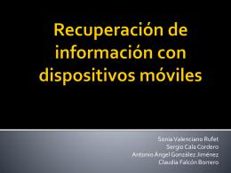 Recuperación de información con dispositivos