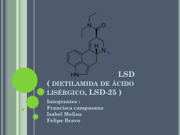 LSD ( dietilamida de ácido lisérgico, LSD