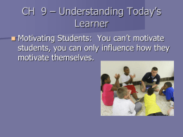 CH 9 – Understanding Today's Learner
