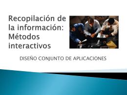 Recopilación de la información: Métodos