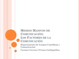 Medios Masivos de Comunicación: Los Factores de la