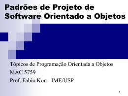 Padrões de Projeto de Software Orientado a Objetos