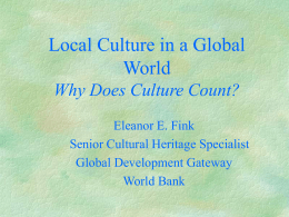 Local Culture in a Global World
