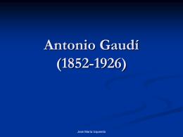 Antonio Gaudí (1852