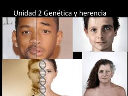 Unidad 2 Genética y herencia