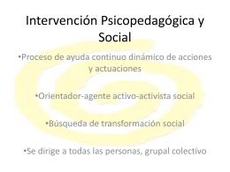 Intervención Psicopedagógica y Social