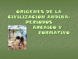 CULTURAS PREHISPÁNICAS DEL PERÚ PERIODO ARCAICO