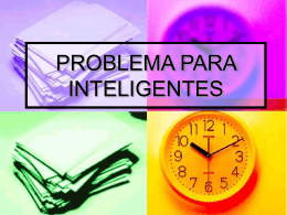 PROBLEMA PARA INTELIGENTES