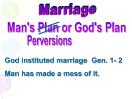 Marriage Man`s plan or God`s Plan
