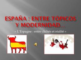 España : entre tópicos y modernidad…