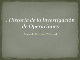 . Historia de la Investigación de Operaciones