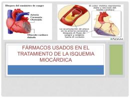 Fármacos usados en el tratamiento de la isquemia