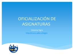 OFICIALIZACIÓN DE ASIGNATURAS