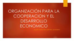 ORGANIZACIÓN PARA LA COOPERACION Y EL DESARROLLO
