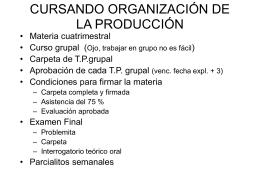 DEFINIENDO ORGANIZACIÓN DE LA PRODUCCIÓN