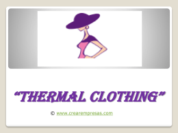 THERMAL CLOTHING""