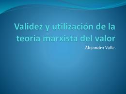 Validez y utilización de la teoría marxista del