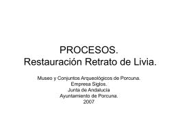 PROCESOS. Restauración Retrato de Livia.