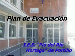 Plan de Evacuación - IES PÍO DEL RÍO HORTEGA