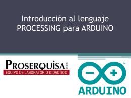 Introducción al lenguaje PROCESSING para ARDUINO