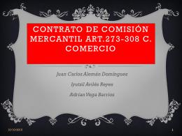 CONTRATO DE COMISIÓN MERCANTIL Art. 398 al 434 CC