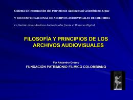 Filosofía y principios de los archivos