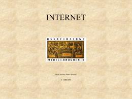 Elementi di Informatica: INTERNET (a cura del Dr.