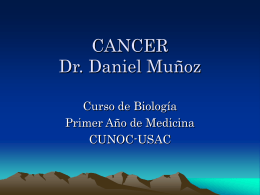 CANCER Dr. Daniel Muñoz
