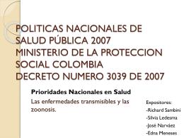POLITICAS NACIONALES DE SALUD PÚBLICA 2007