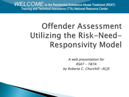 Offender Assessment Utilizing the