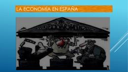 LA ECONOMÍA EN ESPAÑA