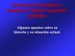 """Instituto de Matemática y Estadística """"Rafael"""