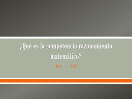 ¿Qué es la competencia razonamiento matemático?