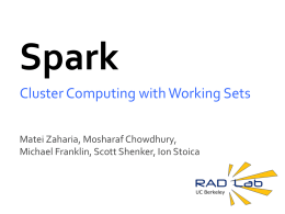 Spark: Cluster Computing with Working Sets -