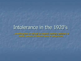 Intolerance in the 1920's