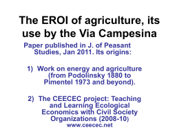 The EROI of agriculture, its use by the Via