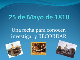 25 de Mayo de 1810 - Instituto Nuestra Señora de